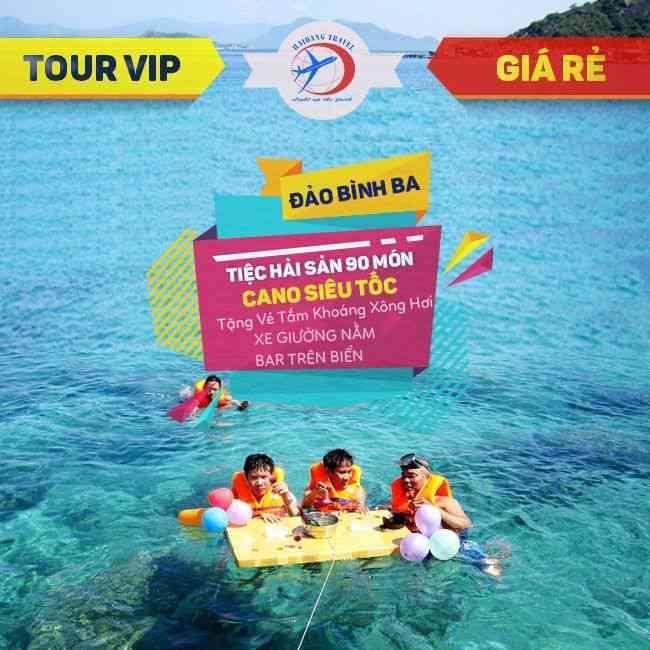 Tour Bình Ba Vip, BBQ Hải Sản Đặc Biệt, Tặng Vé Tắm  Khoáng Cao Cấp, xe Giường Nằm 2N2Đ