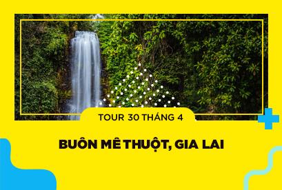 Tour Buôn Mê Thuột 30/4, Gia Lai, Kon Tum, Măng Đen khuyến mãi