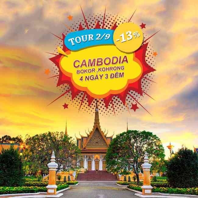 Tour Camboda, Lễ 2 Tháng 9 Cao Nguyên Bokor ,Kohrong Samloem, Sihanoukville 4N3Đ