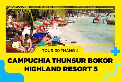 Tour Campuchia Sihanoukville 30/4, Thunsur Bokor Highland Resort 5, Phnompenh, Nagaworld.