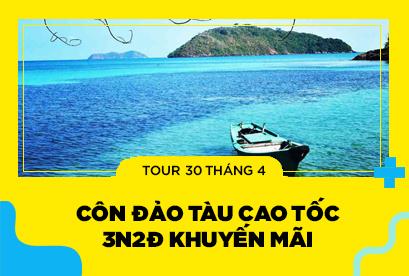 Tour Côn Đảo 30/4, Tìm Hiểu Văn Hóa Lịch Sử Vùng Đất Thiên Tàu Cao Tốc Mới 3N2Đ