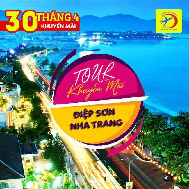Tour Đảo Điệp Sơn, Nha Trang 30/4, Khám Phá Thành Phố Biển 2N2Đ