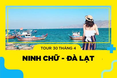 Tour LT Ninh Chữ, Đà Lạt 30/4,Vịnh Vĩnh Hy, Đường Hầm Điêu Khắc Đất Sét