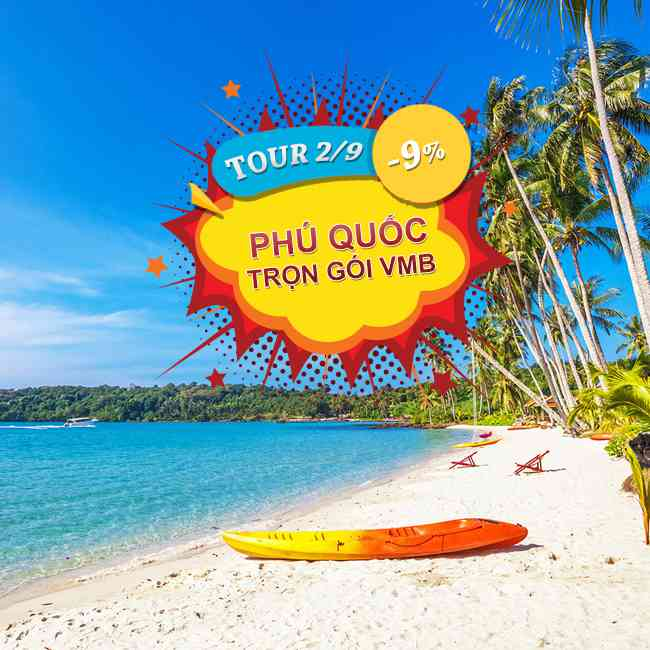 Tour Phú Quốc, Khám Phá, Đông Đảo, Lễ 2 Tháng 9, Trọn Gói VMB 3N2Đ