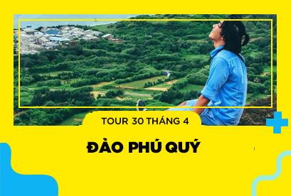 """Tour Phú Quý 30/4 Chinh Phục Và Khám Phá """"Đảo Phú Quý Huyền Thoại"""""""