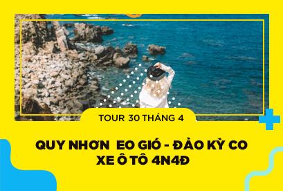 Tour Quy Nhơn 30/4 Eo Gió - Đảo Kỳ Co - Hầm Hô - Xe Ghế 3N3Đ