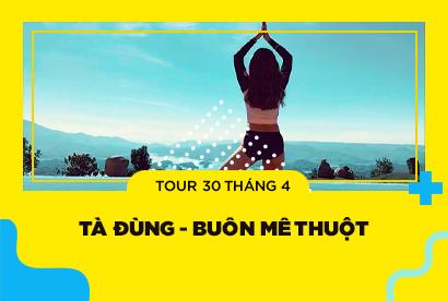 Tour Tà Đùng 30/4 - Tuyệt Tác Tây Nguyên Buôn Mê Thuột