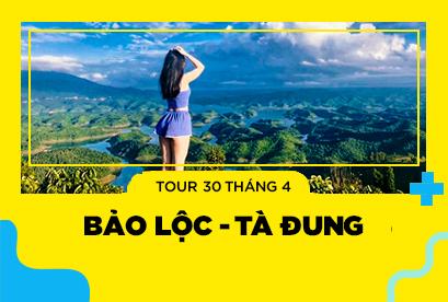 Tour Tà Đùng Bảo Lộc 30/4 - Dambri - Linh Quy - Đồi Chè Lửa Trại Núi Rừng – Bbq Thịt Nướng