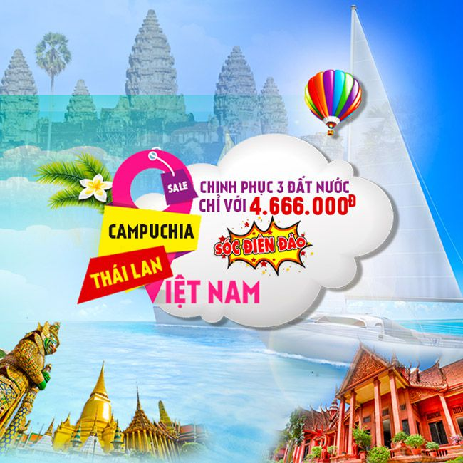 Tour Thái Lan, Campuchia, Việt Nam, Sài Gòn, Patayya, BangKok, Siem Reap, PhomPenh 4N4Đ