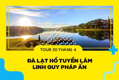 Tour Đà Lạt 30/4 Hồ Tuyền Lâm, Linh Quy Pháp Ấn, Tiệc nướng BBQ KDL Nam Qua 3N3D