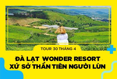 Tour Đà Lạt 30/4, Nghĩ Dưỡng Resort 4 Sao Đẳng Cấp, Wonder Resort,Xứ Sở Thần Tiên Người Lùn