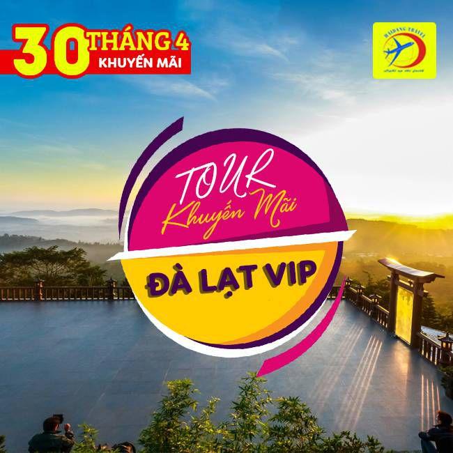 Tour Đà Lạt VIP, 30/4  Săn Mây Giữa Cổng Trời, Du Thuyền Hồ Tuyền Lâm, Buffte không giới gian 3N3Đ