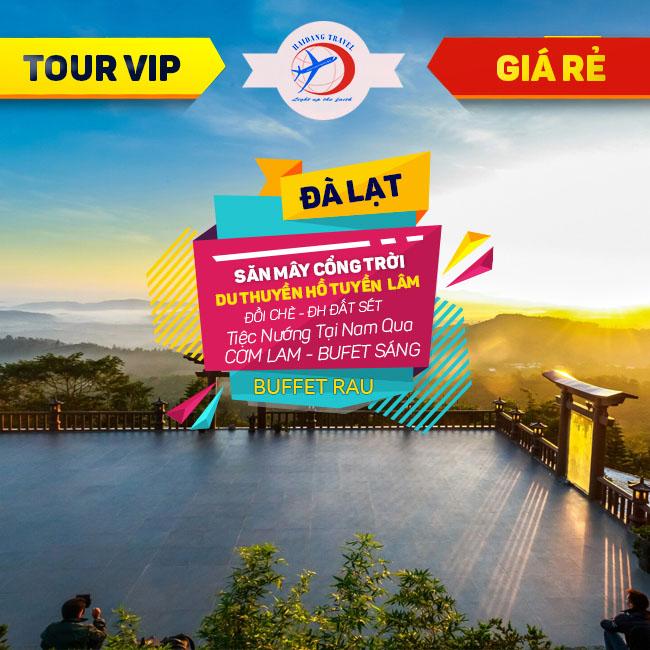 Tour Đà Lạt VIP,  Săn Mây Giữa Cổng Trời, Du Thuyền Hồ Tuyền Lâm, Buffte không giới hạn 3N3Đ