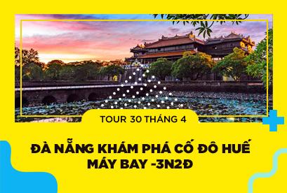 Tour Đà Nẵng 30/4 khám phá Cố Đô Huế, Lăng Cô, Lập An, Hội An, Bà Nà Hill, Fantasy Park