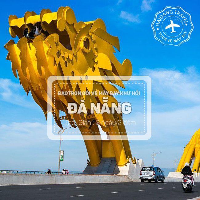 Tour Đà Nẵng, Phố Cổ Hội An, Sơn Trà, Chùa Linh Ứng, Bà Nà Hill, Thưởng Ngoạn Cù Lao Chàm 3N2Đ