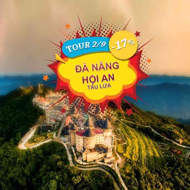 Tour Đà Nẵng, Sơn Trà, Bà Nà Hill, Fatasy, Phố Cổ Hội An Lễ 2 tháng 9 3N4Đ