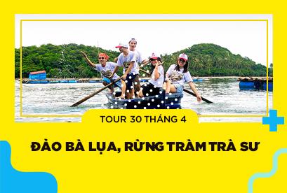Tour Đảo Bà Lụa 30/4, Rừng Tràm Trà Sư, Châu Đốc