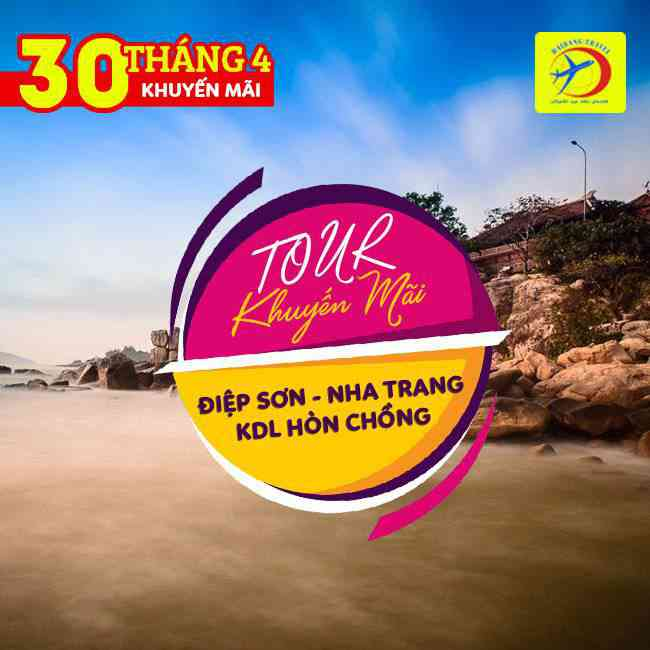 Tour Điệp Sơn Nha Trang Khu Du Lịch Hòn Chồng 30/4 khuyến Mãi 3N3Đ