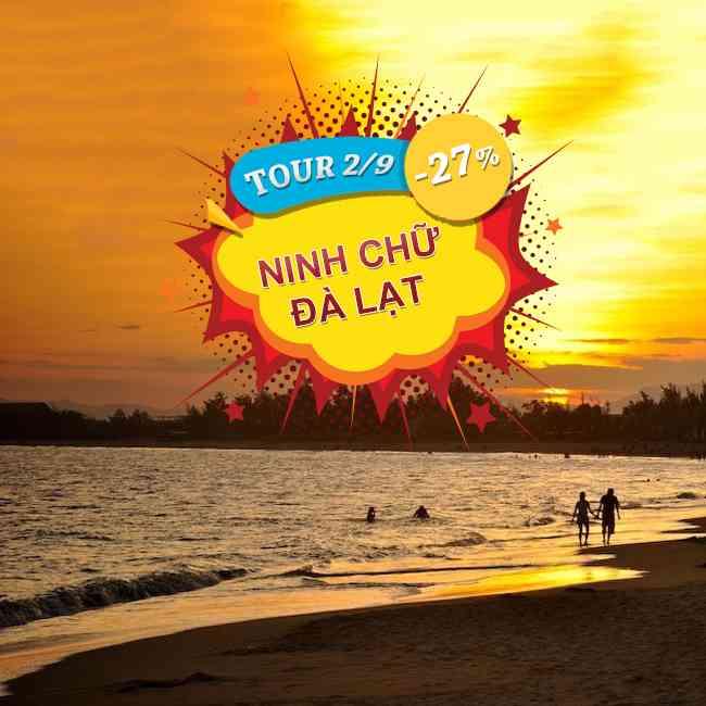 Tour du lịch Ninh Chữ, Đà Lạt Lễ 2 Tháng 9 4N4Đ