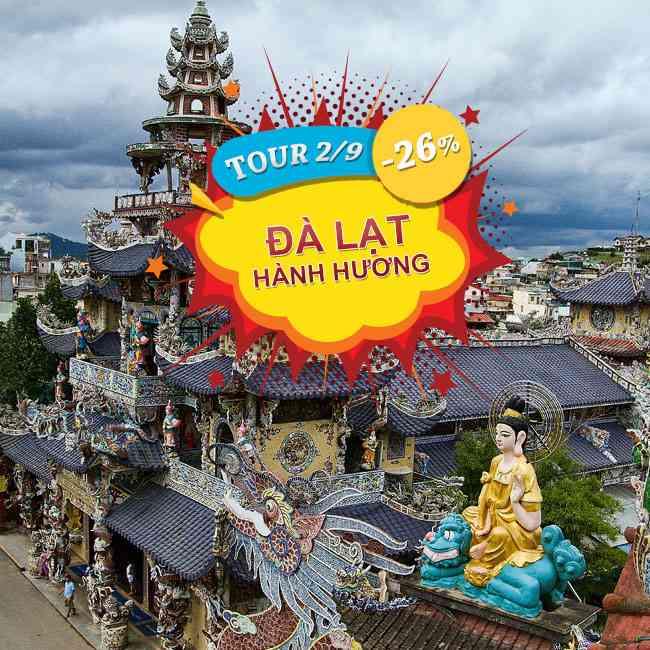 Tour du lịch Đà Lạt Hành Hương, Viếng Cảnh Chùa Lễ 2 Tháng 9 3N3Đ