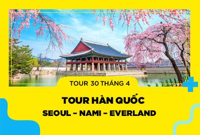 Tour Hàn Quốc 30/4 Seoul – Nami – Everland