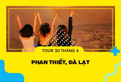 Tour Phan Thiết, Đà Lạt 30/4, Đồi Cát Bay, Lâu Đài Rượu Vang, Đồi Chè Cầu Đất