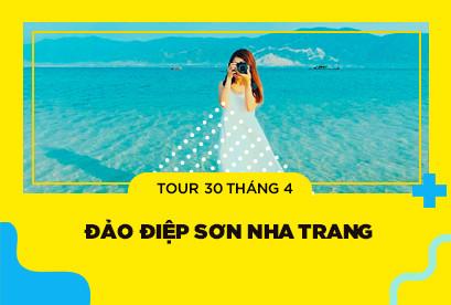 Tour Đảo Điệp Sơn Nha Trang 30/4, con đường dưới biển, khu du lịch Hòn Chồng